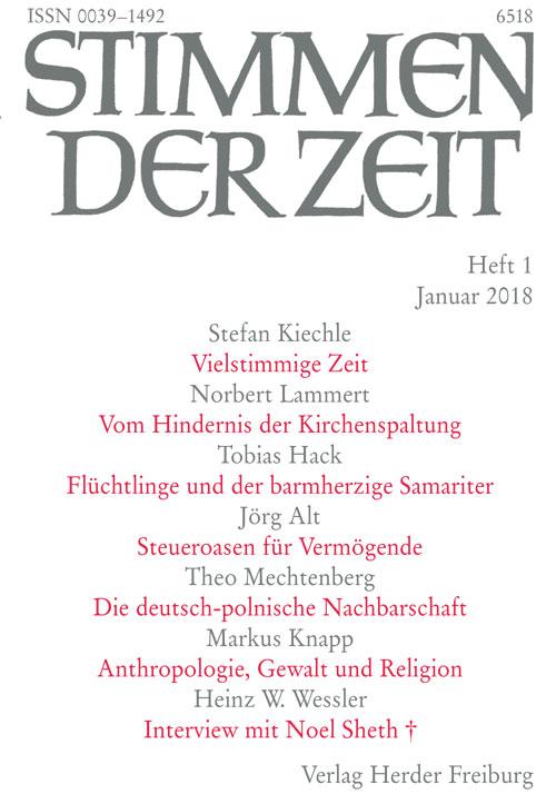 Stimmen der Zeit. Die Zeitschrift für christliche Kultur 143 (2018) Heft 1