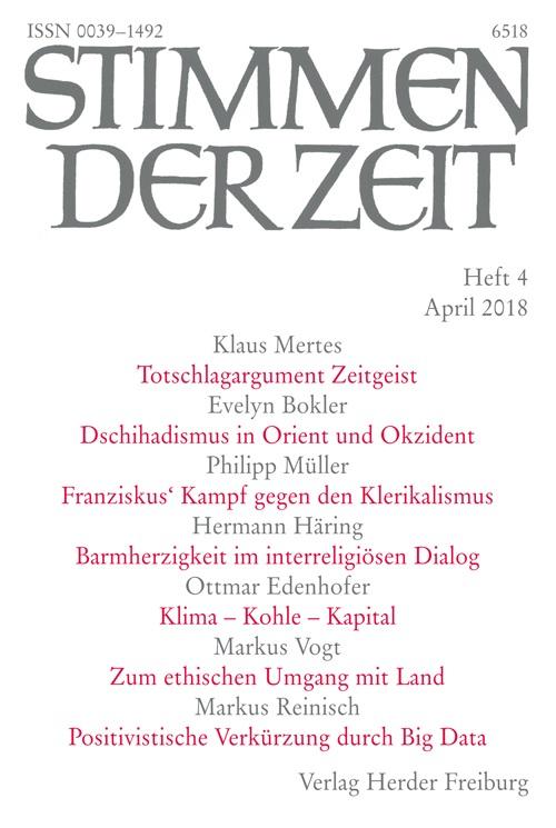 Stimmen der Zeit. Die Zeitschrift für christliche Kultur 143 (2018) Heft 4