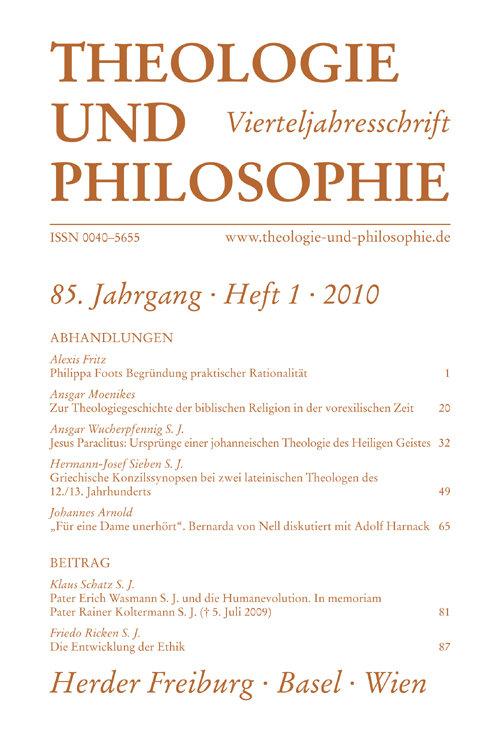 Theologie und Philosophie. Vierteljahresschrift 85 (2010) Heft 1
