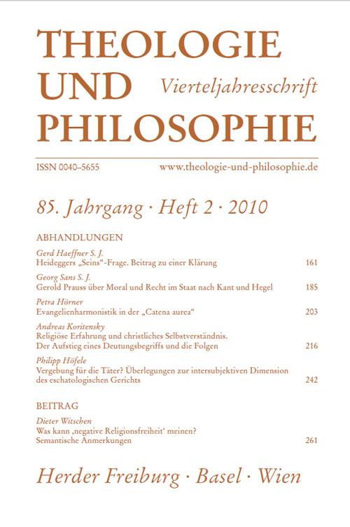 Theologie und Philosophie. Vierteljahresschrift 85 (2010) Heft 2