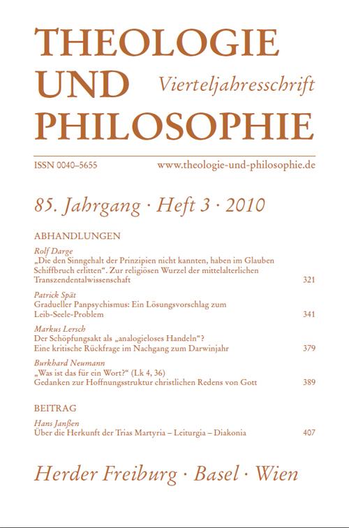 Theologie und Philosophie. Vierteljahresschrift 85 (2010) Heft 3