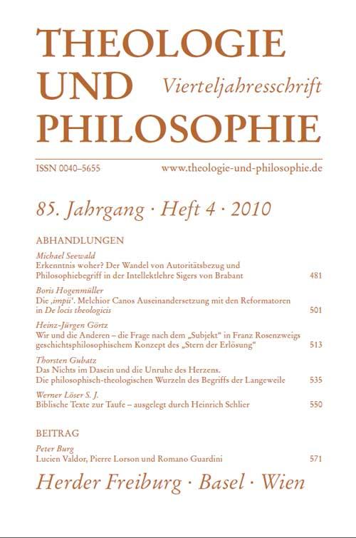 Theologie und Philosophie. Vierteljahresschrift 85 (2010) Heft 4