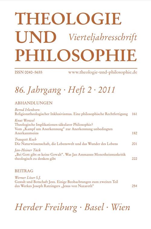 Theologie und Philosophie. Vierteljahresschrift 86 (2011) Heft 2