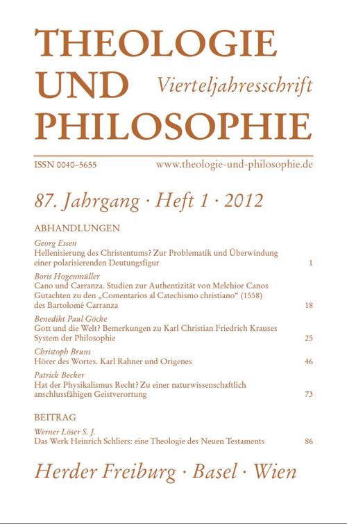 Theologie und Philosophie. Vierteljahresschrift 87 (2012) Heft 1