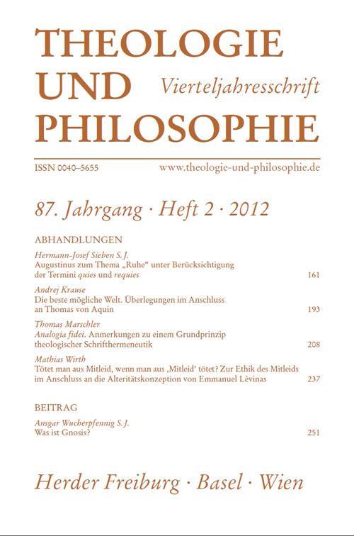 Theologie und Philosophie. Vierteljahresschrift 87 (2012) Heft 2