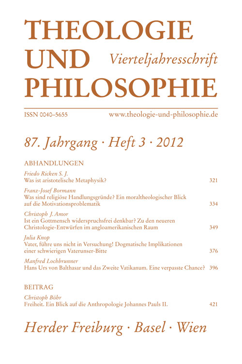 Theologie und Philosophie. Vierteljahresschrift 87 (2012) Heft 3