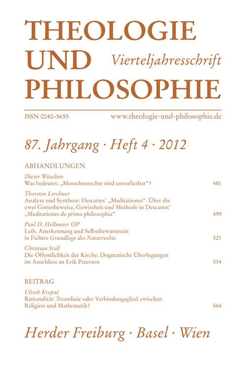 Theologie und Philosophie. Vierteljahresschrift 87 (2012) Heft 4