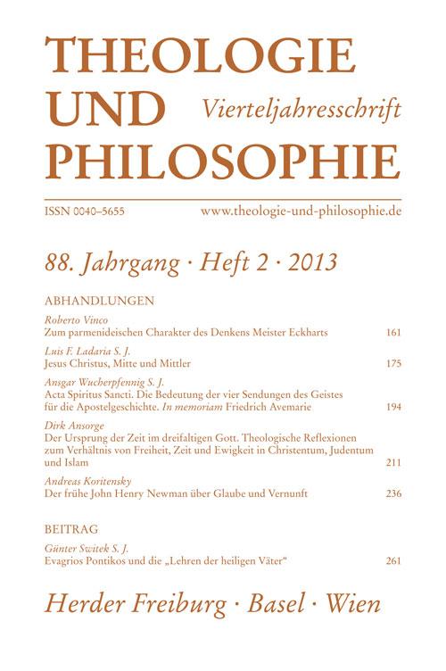 Theologie und Philosophie. Vierteljahresschrift 88 (2013) Heft 2