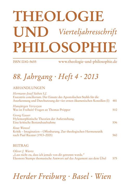Theologie und Philosophie. Vierteljahresschrift 88 (2013) Heft 4