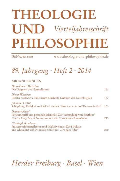 Theologie und Philosophie. Vierteljahresschrift 89 (2014) Heft 2