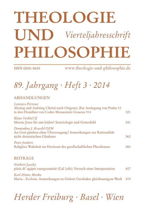 Theologie und Philosophie. Vierteljahresschrift 89 (2014) Heft 3