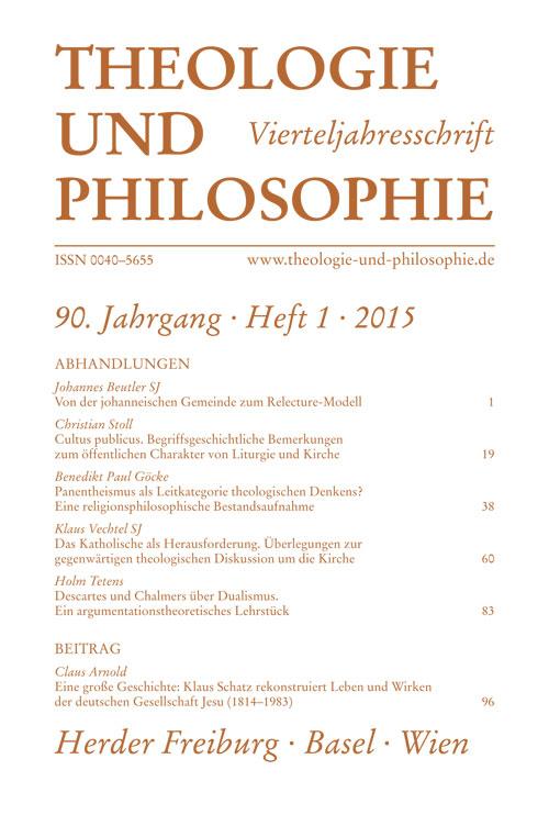 Theologie und Philosophie. Vierteljahresschrift 90 (2015) Heft 1