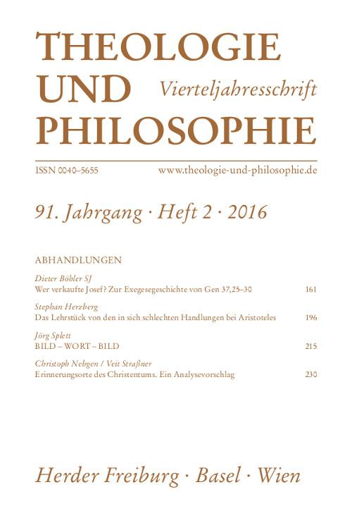 Theologie und Philosophie. Vierteljahresschrift 91 (2016) Heft 2