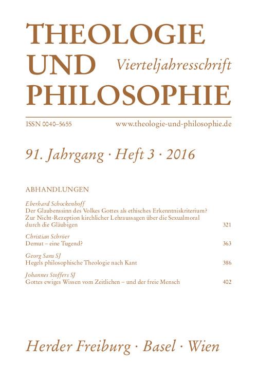 Theologie und Philosophie. Vierteljahresschrift 91 (2016) Heft 3