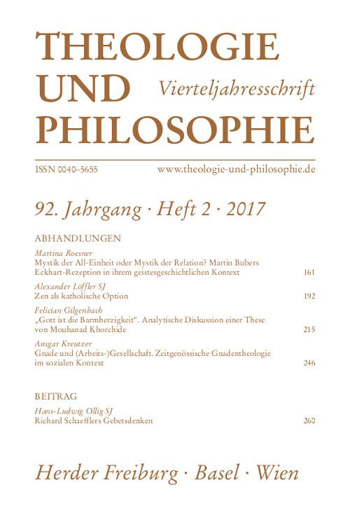 Theologie und Philosophie. Vierteljahresschrift 92 (2017) Heft 1