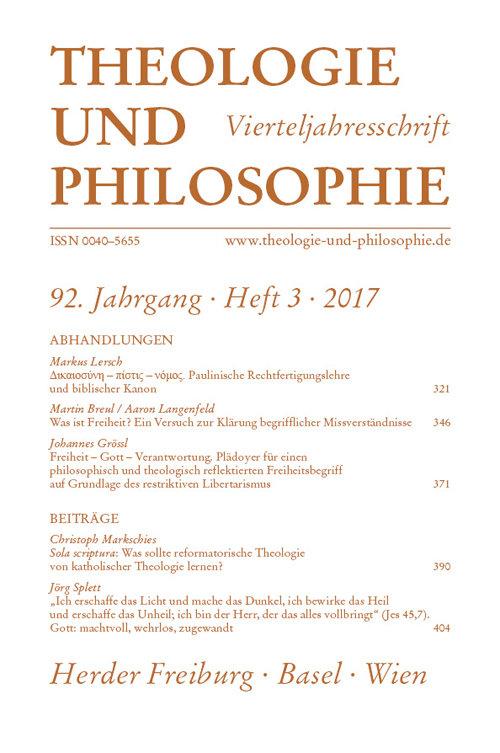 Theologie und Philosophie. Vierteljahresschrift 92 (2017) Heft 3