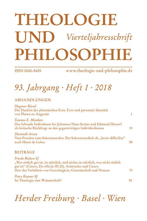 Theologie und Philosophie. Vierteljahresschrift 93 (2018) Heft 1