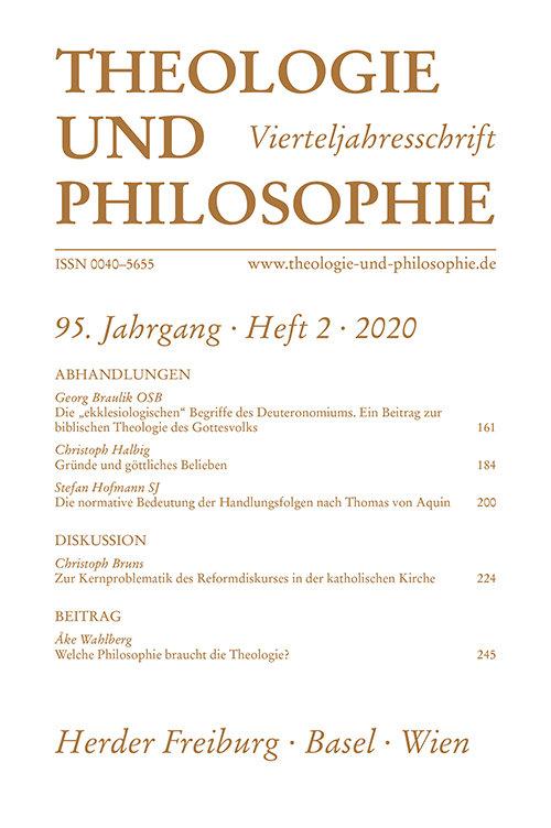 Theologie und Philosophie. Vierteljahresschrift 95 (2020) Heft 2